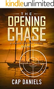 The Opening Chase: A Chase Fulton Novel (Chase Fulton Novels Book 1) (English Edition)