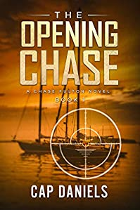The Opening Chase by Cap Daniels ebook deal