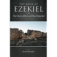 The Book of Ezekiel: The Glory of the Lord has Departed