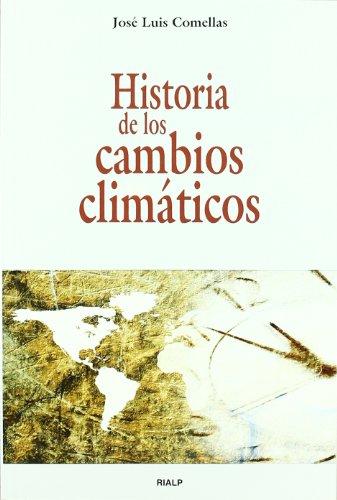 Descargar Libro Historia De Los Cambios Climáticos José Luis Comellas García-llera