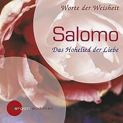 Salomo. Das Hohelied der Liebe