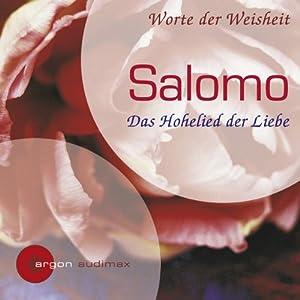 Salomo. Das Hohelied der Liebe Hörbuch