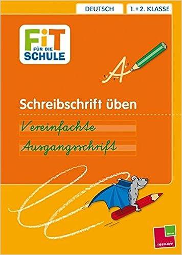 Schreibschrift üben Vereinfachte Ausgangsschrift Deutsch 1