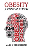 A board certified physician in internal medicine and obesity reviews the clinical literature on the dangers of obesity and the state of the art ways of treating it.