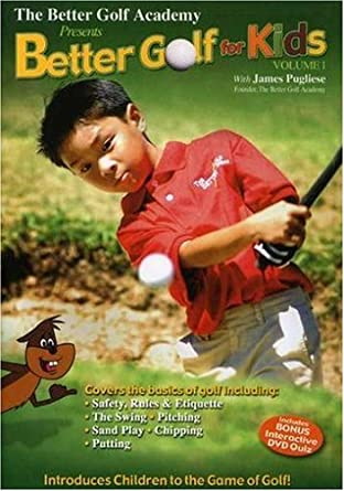 Amazoncom The Better Golf Academy Better Golf For Kids Vol 1