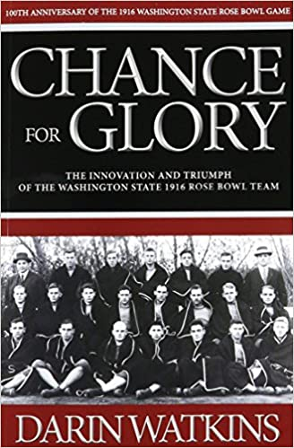 Book Chance for Glory: The Innovation and Triumph of the Washington State 1916 Rose Bowl Team