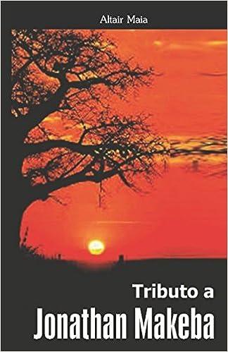 Tributo a Jonathan Makeba (Portuguese Edition) (Portuguese)