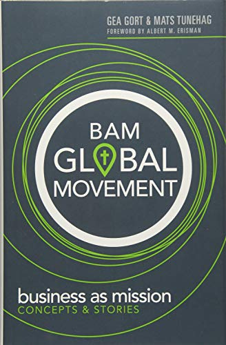 BAM Global Movement: Business as mission concept & stories
