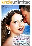 The Bridesmaid's Checklist: Laura's Wedding (BCL Book 1)