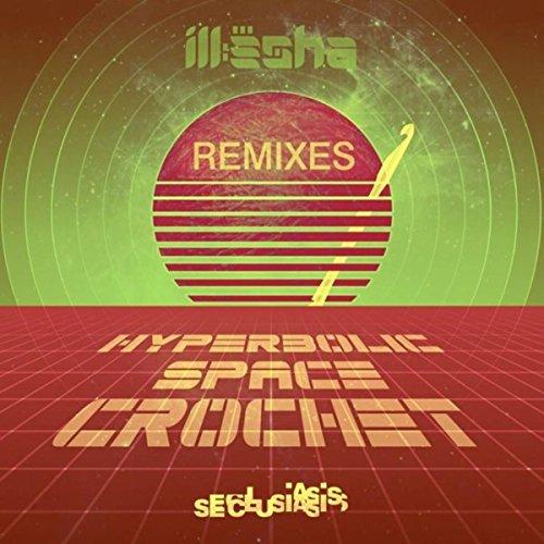 Hyperbolic Space Crochet (Starkey Remix)