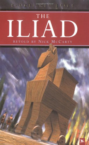 The Iliad (Kingfisher Epics) pdf epub