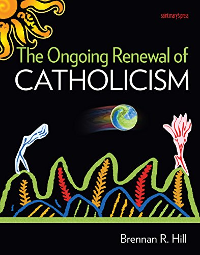 The Ongoing Renewal of Catholicism