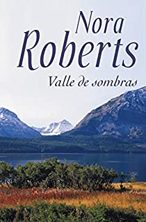 Valle de sombras par Nora Roberts