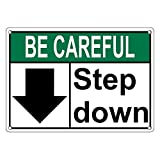 Weatherproof Plastic ANSI BE CAREFUL Step Down [Down Arrow] Sign with English Text and Symbol