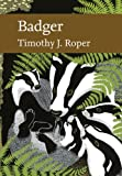 Badger (Collins New Naturalist Library, Book 114)