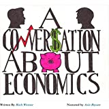 A Conversation About Economics