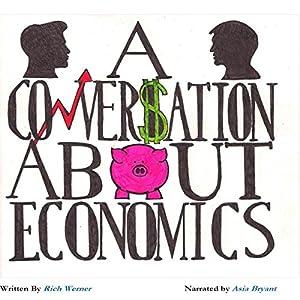 A Conversation About Economics Audiobook