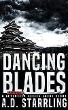 Dancing Blades: A Seventeen Series Short Story #2 (A Seventeen Series Thriller)