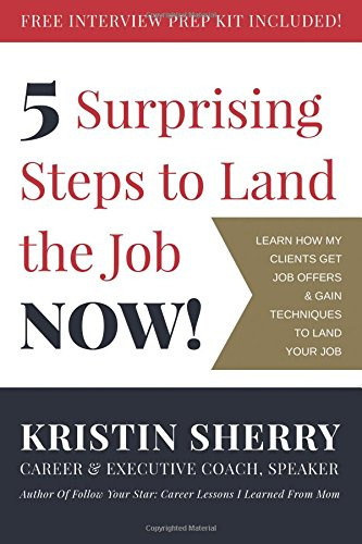 Download 5 Surprising Steps to Land the Job NOW! pdf epub