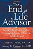 The End-of-Life Advisor, Susan R. Dolan and Audrey R. Vizzard, 1427798397