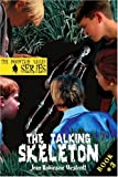 The Talking Skeleton, Jean Westcott, 0595289010
