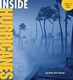Inside Hurricanes, Mary Kay Carson, 1402777809