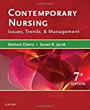 Contemporary Nursing: Issues, Trends, & Management, 7e