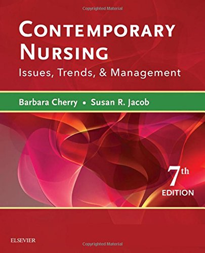 Contemporary Nursing: Issues, Trends, & Management, 7e cover