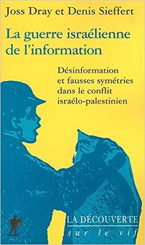 Livre gratuits en ligne La guerre israélienne de l'information pdf, epub ebook