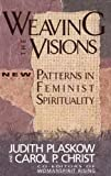 Weaving the Visions, Judith Plaskow, 0060613831
