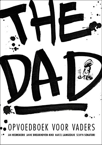The dad: Opvoedboek voor vaders: Amazon.es: Heemskerk, Jan ...