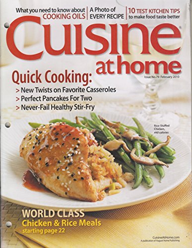 Cuisine at Home February 2010 Quick Cooking: New Twists on Favorite Casseroles; Perfect Pancakes For Two; Never Fail Healthy Stir Fry ()