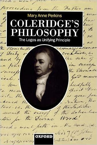 Coleridge's Philosophy: The Logos as Unifying Principle