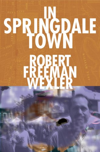 In Springdale Town by Robert Freeman Wexler