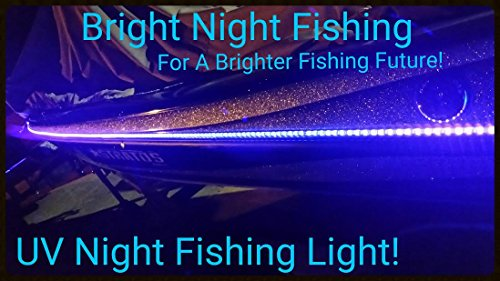 LED Black Light Night Fishing LED Strip UV Ultraviolet Boat bass Fishing 12v dc Pontoon Kayak John Boat Florescent line Glow (16ft)
