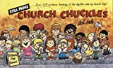 Still More Church Chuckles, Dick Hafer, 089221340X