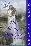 The Stonebearers (Order of the Nine Book 1)