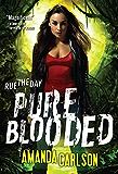 Pure Blooded (Jessica McClain Book 5)
