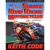 Soft Science of Roadracing Motorcycles: The Technical Procedures and Workbook for Roadracing Motorcycles: 1