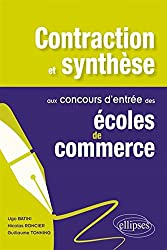 Contraction et Synthèse aux Concours d'Entrée des Écoles de Commerce