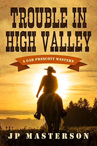 Trouble in High Valley by [Masterson, J.P.]