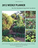 2012 Weekly Planner, Sylvia LeDoux, 1466399171