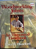 Woodworking Joints Illustrated Handbook, Percy W. Blandford, 0830683240