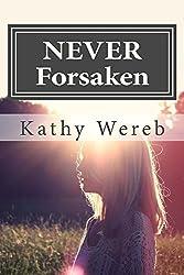 NEVER Forsaken (Never Forsaken Trilogy Book 1)