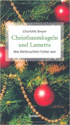 Christbaumkugeln Amazon.Christbaumkugeln Und Lametta 9783429028282 Amazon Com Books