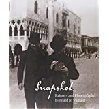 Snapshot: Painters and Photography, Bonnard to Vuillard (Phillips Collection) by Elizabeth Easton (2011-11-29)