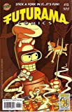 img - for Futurama, #13 - The Bender You Say! book / textbook / text book