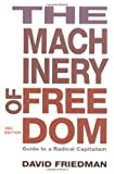 img - for The Machinery of Freedom: Guide to a Radical Capitalism book / textbook / text book
