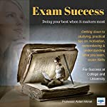 Exam Success: For Success at College and University | Aidan Moran