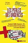 Les perles des urgences par Philippe de Boërio